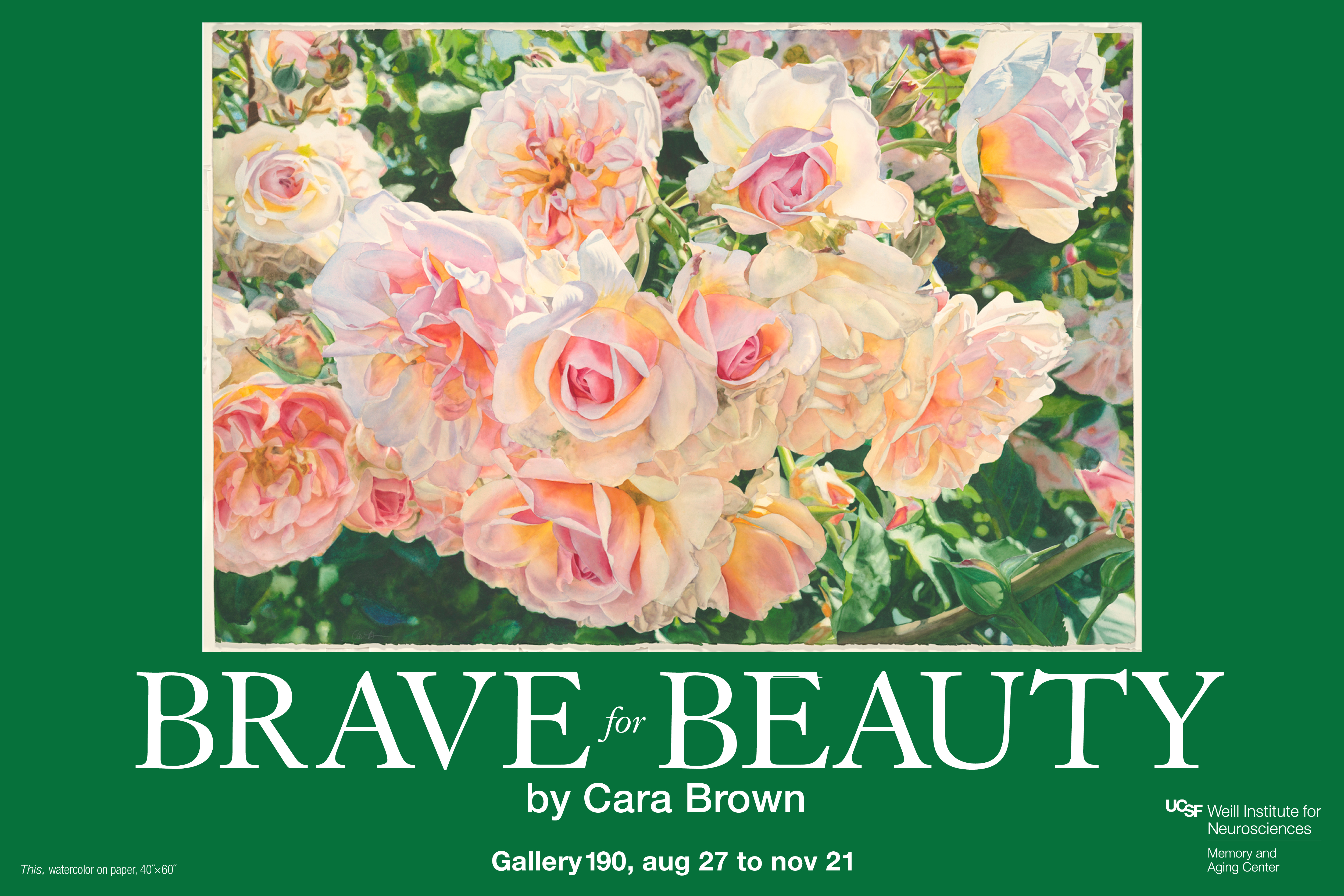 """Brave for Beauty"" exhibit by Cara Brown"